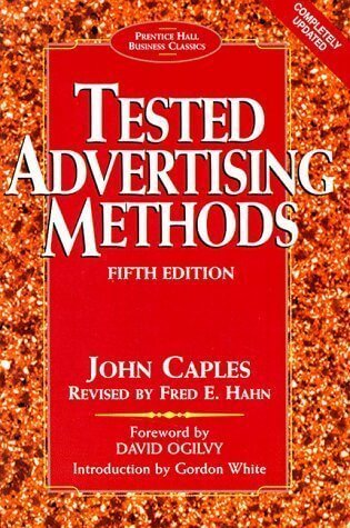 Tested advertising methods John Caples online marketing offensive Friedrich Howanietz
